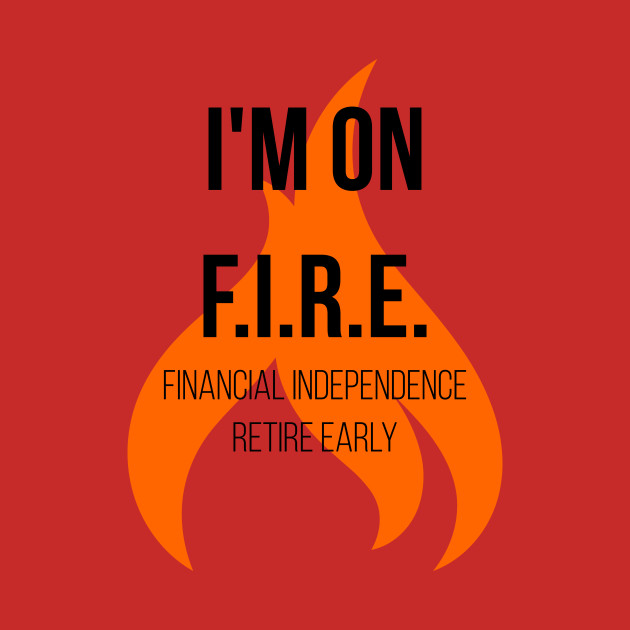 How to Retire Decades Earlier Using FIRE